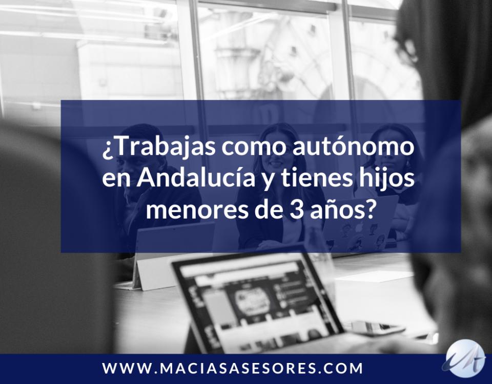 ayudas autónomos con hijos Andalucía