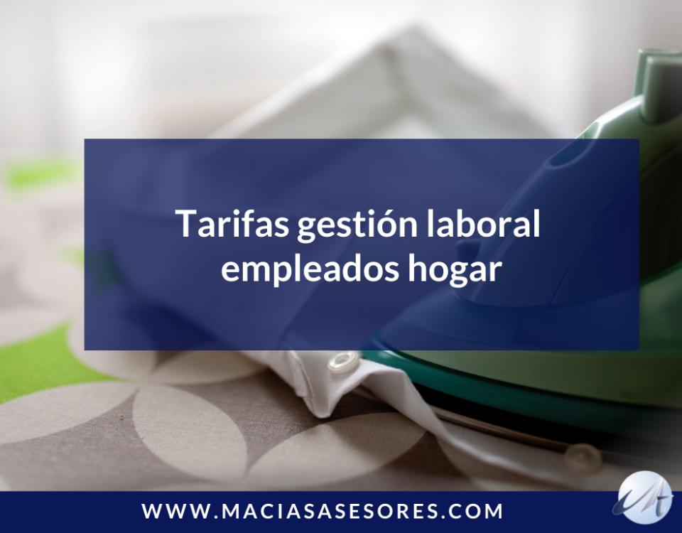 Tarifas gestión laboral empleados hogar